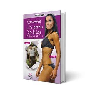 Livre Comment J'ai Perdu 20kg Et Changé De Vie !